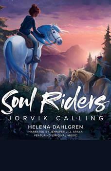 Soul Riders (Book 1): Jorvik Calling, Helena Dahlgren
