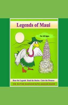 Legends of Maui, Elithe Kahn