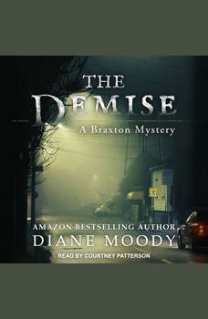 The Demise, Diane Moody
