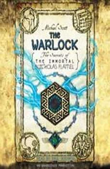 The Warlock: The Secrets of the Immortal Nicholas Flamel, Michael Scott