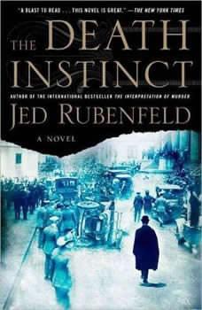 The Death Instinct, Jed Rubenfeld
