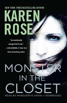 Monster in the Closet, Karen Rose