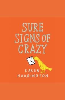 Sure Signs of Crazy, Karen Harrington