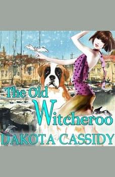 The Old Witcheroo, Dakota Cassidy