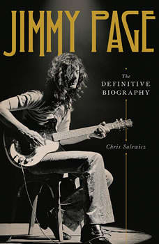 Jimmy Page: The Definitive Biography The Definitive Biography, Chris Salewicz