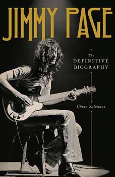 Jimmy Page: The Definitive Biography, Chris Salewicz