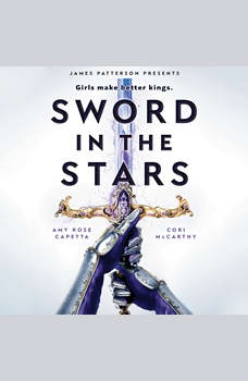 Sword in the Stars: A Once & Future Novel, Cori McCarthy