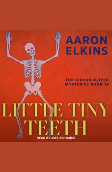 Little Tiny Teeth, Aaron Elkins