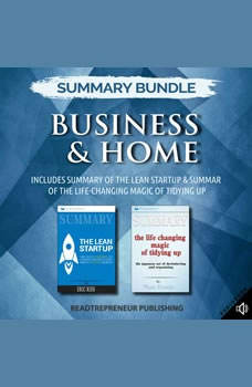 Summary Bundle: Business & Home | Readtrepreneur Publishing: Includes Summary of The Lean Startup & Summary of The Life-Changing Magic of Tidying Up, Readtrepreneur Publishing