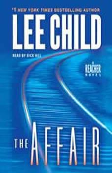The Affair: A Jack Reacher Novel A Jack Reacher Novel, Lee Child