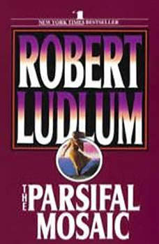 The Parsifal Mosaic, Robert Ludlum