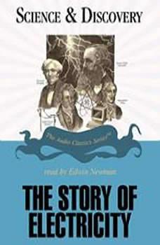 The Story of Electricity, Professor John T. Sanders