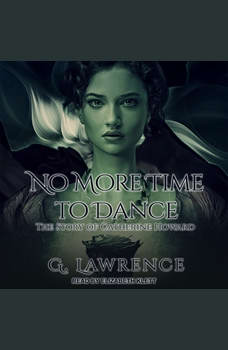No More Time to Dance, G. Lawrence