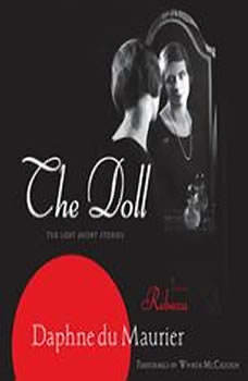 The Doll: The Lost Short Stories The Lost Short Stories, Daphne Du Maurier