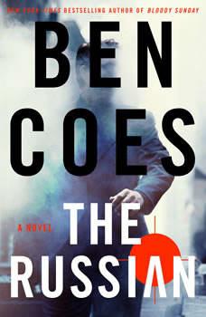 The Russian: A Novel A Novel, Ben Coes