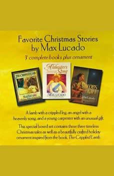 The Max Lucado Christmas Collection, Max Lucado