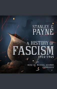 A History of Fascism, 19141945, Stanley G.  Payne