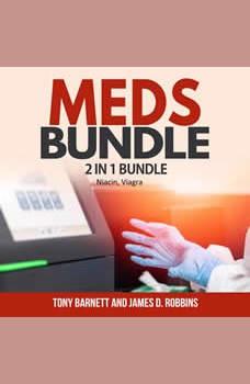 Meds Bundle: 2 in 1 Bundle, Niacin, Viagra, Tony Barnett and James D. Robbins