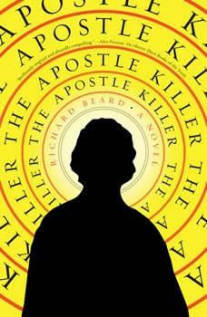 The Apostle Killer, Richard Beard