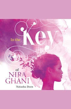 In the Key of Nira Ghani, Natascha Deen