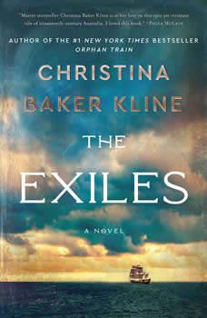 The Exiles: A Novel, Christina Baker Kline