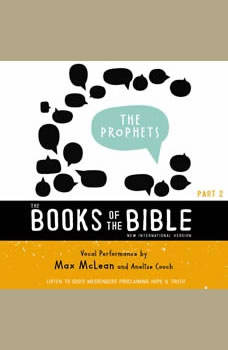 The Books of the Bible Audio Bible - New International Version, NIV: (2) The Prophets: Listen to Goda€™s Messengers Proclaiming Hope and   Truth, Biblica