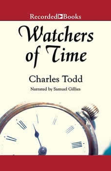 Watchers of Time, Charles Todd