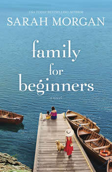Family for Beginners: A Novel, Sarah Morgan