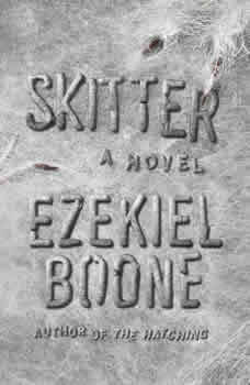 Skitter, Ezekiel Boone
