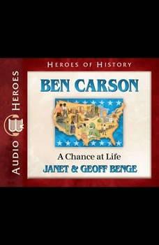Ben Carson: A Chance at Life, Janet Benge