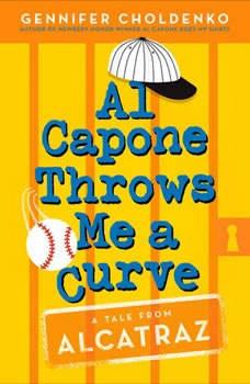 Al Capone Throws Me a Curve, Gennifer Choldenko