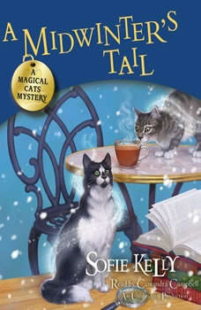A Midwinter's Tail: A Magical Cats Mystery, Sofie Kelly