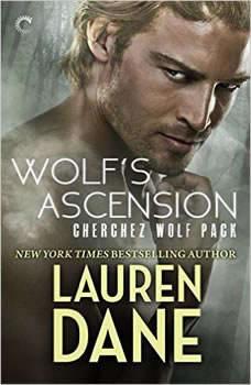Wolf's Ascension: Cherchez Wolf Pack, Book 1, Lauren Dane