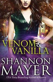 Venom and Vanilla, Shannon Mayer