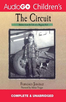 The Circuit: Stories from the Life of a Migrant Child, Jimnez, Francisco
