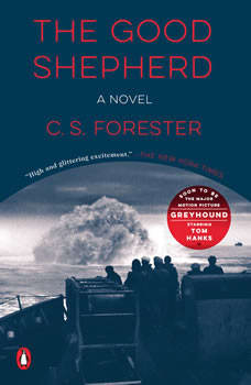 Greyhound (Movie Tie-In): A Novel, C. S. Forester