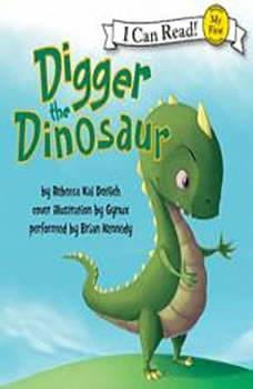 Digger the Dinosaur, Rebecca Dotlich