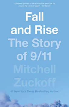 Fall and Rise: The Story of 9/11, Mitchell Zuckoff