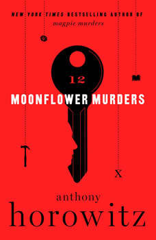 Moonflower Murders: A Novel, Anthony Horowitz