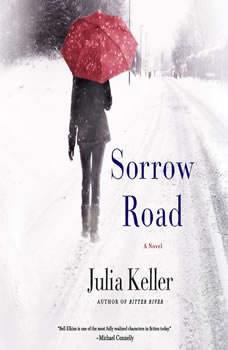 Sorrow Road, Julia Keller