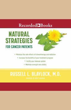Natural Strategies for Cancer Patients, Russell L. Blaylock