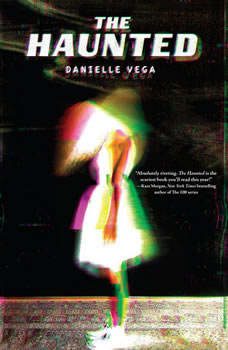The Haunted, Danielle Vega