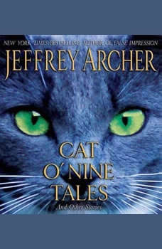 Cat O'Nine Tales: And Other Stories And Other Stories, Jeffrey Archer
