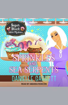 Sprinkles and Sea Serpents, Danielle Garrett