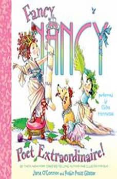 Fancy Nancy: Poet Extraordinaire!, Jane O'Connor