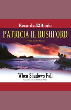 When Shadows Fall, Patricia H. Rushford