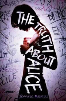 The Truth About Alice, Jennifer Mathieu