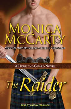 The Raider: A Highland Guard Novel, Monica McCarty