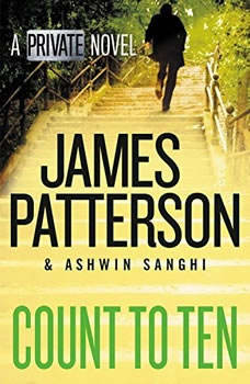Count to Ten: A Private Novel, James Patterson
