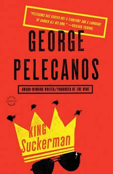 King Suckerman, George P. Pelecanos